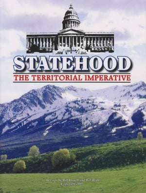 Statehood: The Territorial Imperative - National Center for Constitutional Studies
