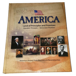 A hardbound American history textbook titled: America: Land of Principles and Promises