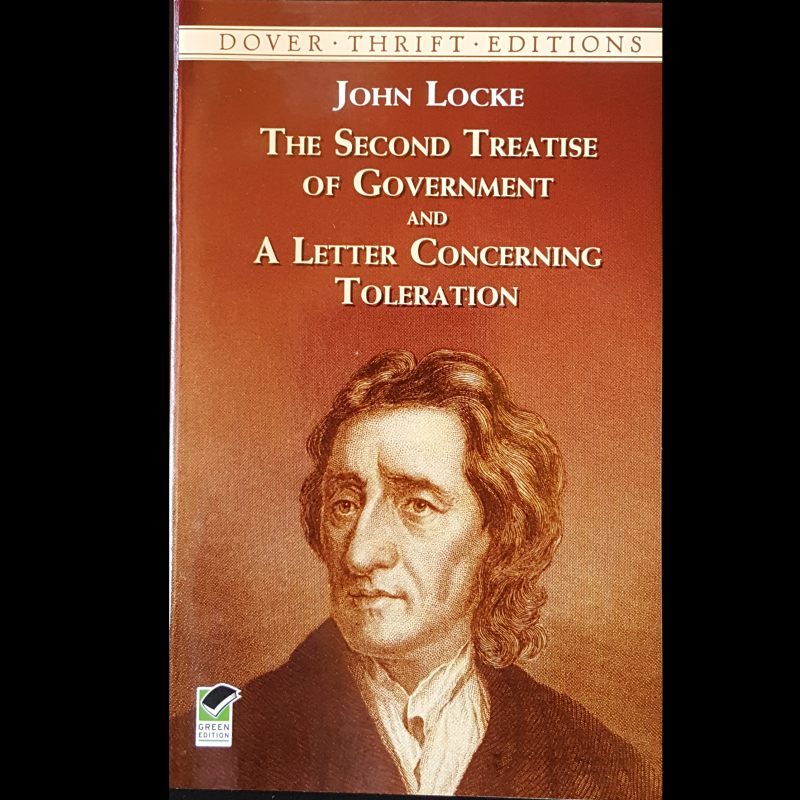 John Locke: Second Treatise of Government & Letter concerning Toleration