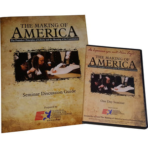 The Making of America (Seminar Guide & DVD) - National Center for Constitutional Studies