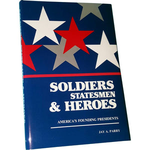 Soldiers Statesmen & Heroes - National Center for Constitutional Studies