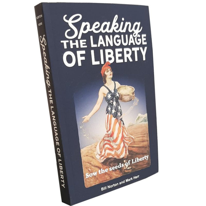 Speaking the Language of Liberty