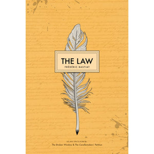The Law by Frederic Bastiat - National Center for Constitutional Studies