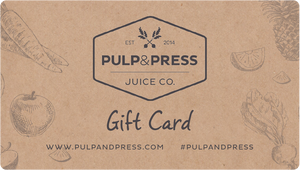 Gift Card - Pulp & Press Juice Co.