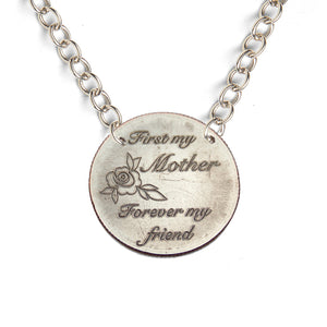 First My Mother Forever My Friend sterling silver light statement necklace