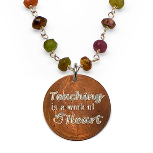 Mariamor Teaching is a Work of Heart Necklace, Watermelon Tourmaline