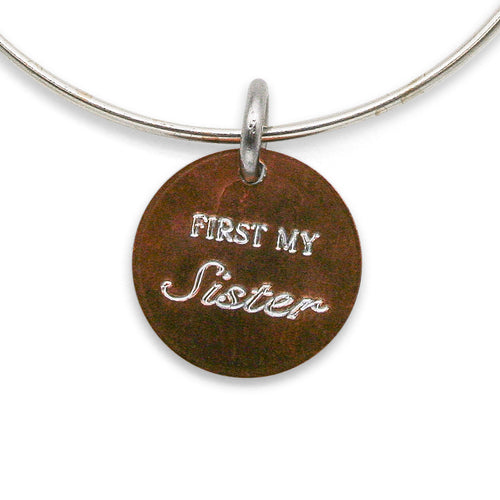 First my Sister... Forever my Friend adjustable sterling bangle