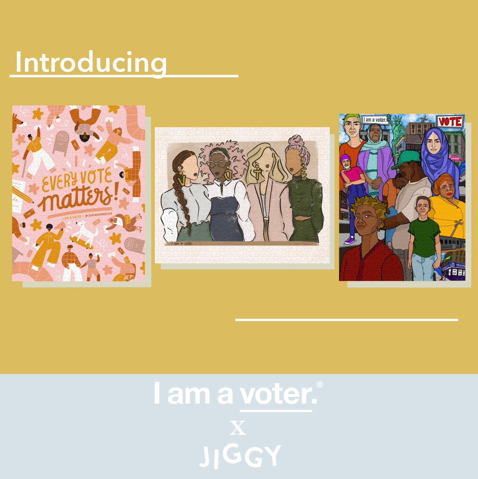 I am a voter. x JIGGY