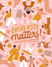 Courtney Ahn, Every Vote Matters