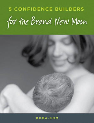 Five Ways To Build Your Confidence As a New Mom