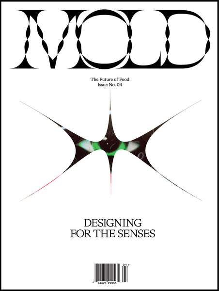 MOLD Issue 04: Designing for the Senses