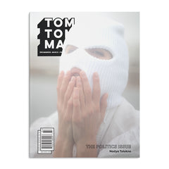 Tom Tom Magazine Issue 36: Politics