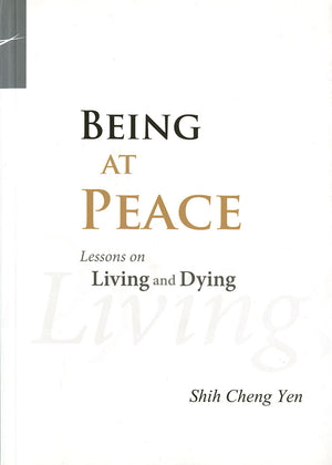 Being at Peace: Lessons on Living and Dying