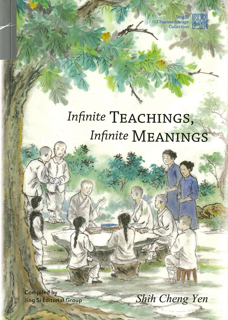 Infinite TEACHINGS, Infinite MEANINGS