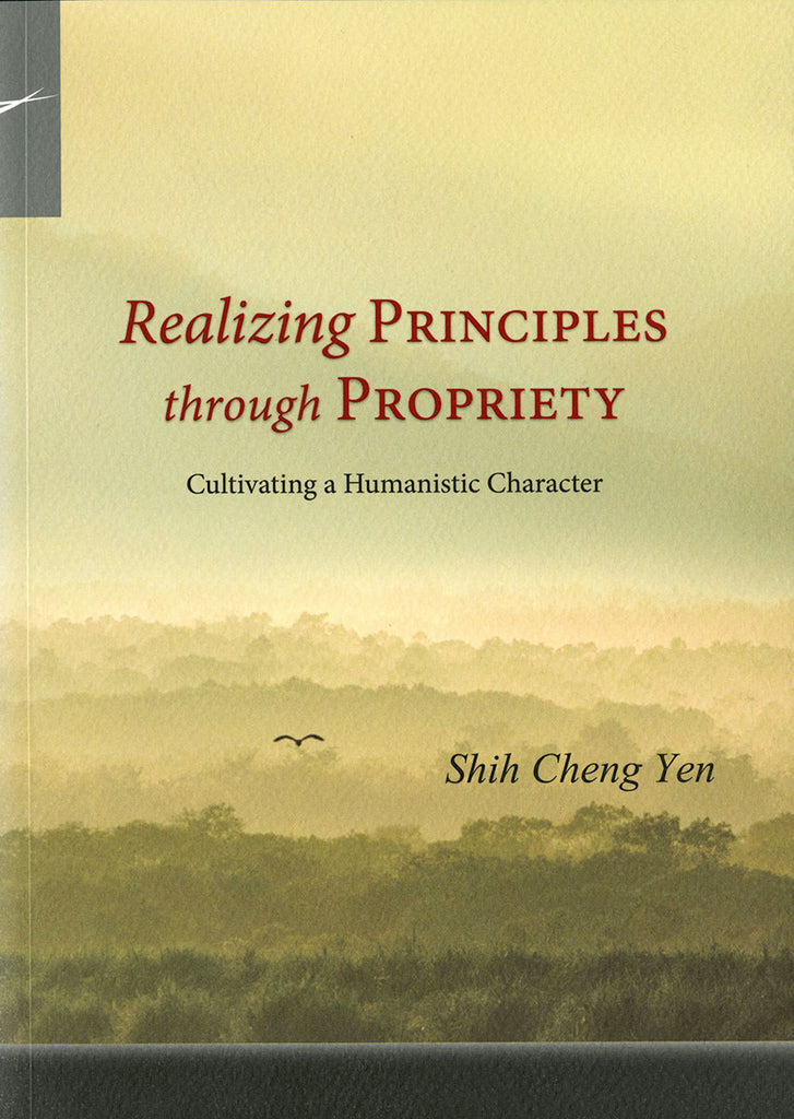 Realizing Principles through Propriety