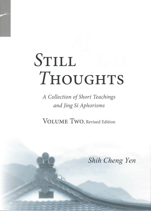 Jing Si Aphorisms Vol 2(Still Thoughts) - Jing Si Books & Cafe
