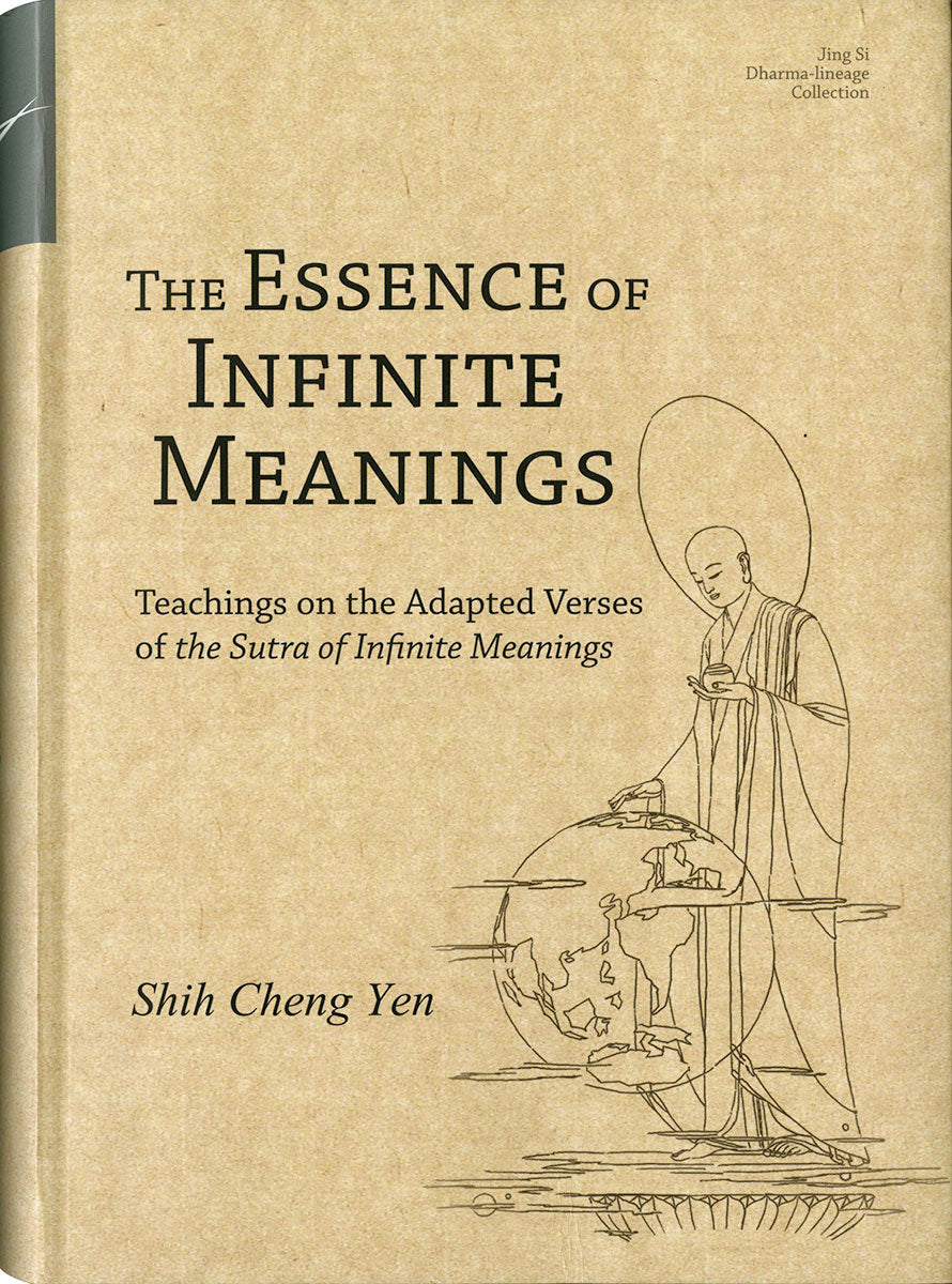 The Essence of Infinite Meanings - Jing Si Books & Cafe