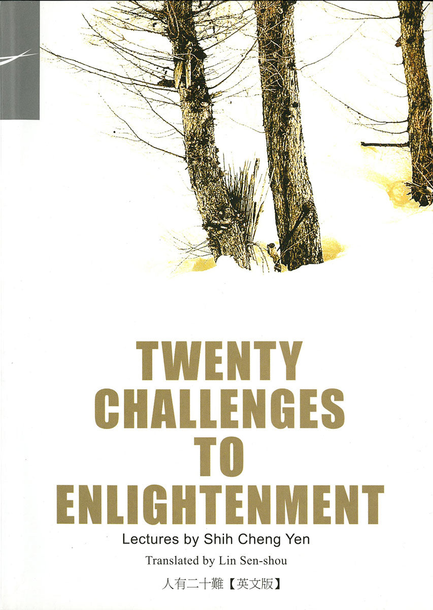 Twenty Challenges To Enlightenment - Jing Si Books & Cafe