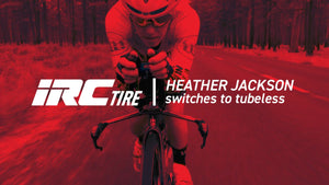 HEATHER JACKSON SWITCHES TO TUBELESS