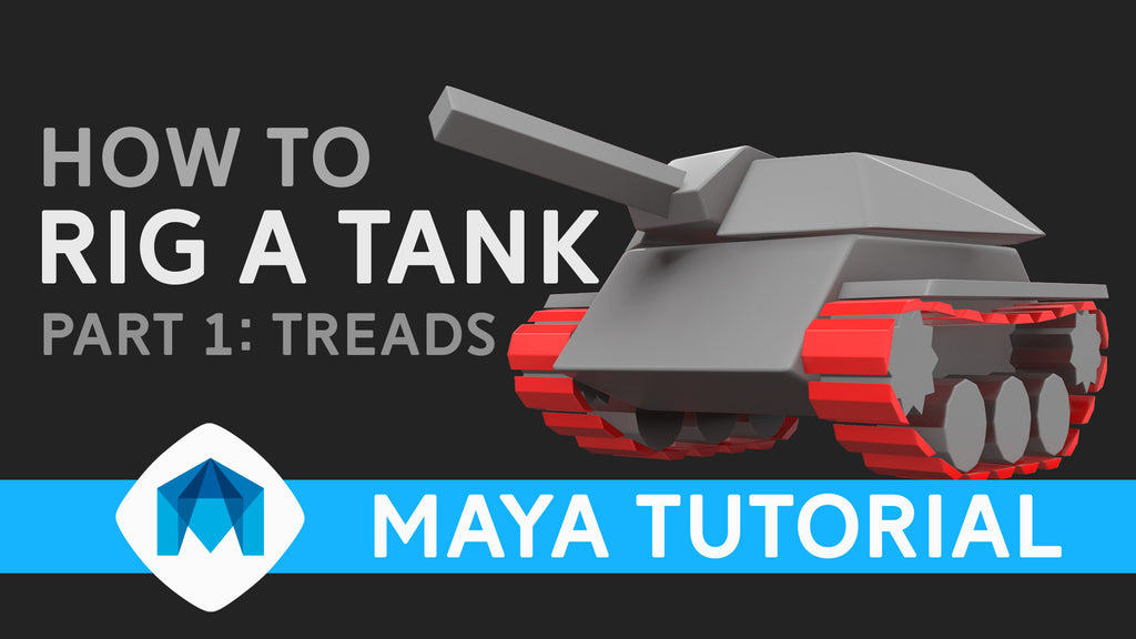 How to rig a tank in Maya part 1