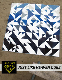 Just Like Heaven Quilt Pattern - PDF Download