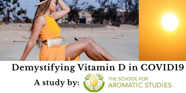 Demystifying Vitamin D in COVID19 | A study by The School of Aromatic Studies - butterbykeba.com