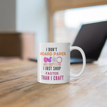 Load image into Gallery viewer, I Don't Hoard: Coffee Mug