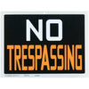 "PVC Sign ""No Trespassing"""