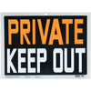 "PVC Sign ""Private Keep Out"""