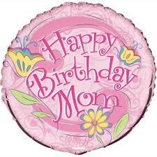 "18"" Happy Birthday Mom"