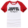 GAMERS DON'T DIE THEY RESPAWN! T-Shirt