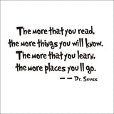 The More That You Read The More Things That You Will Know Dr Seuss Wall Sticker
