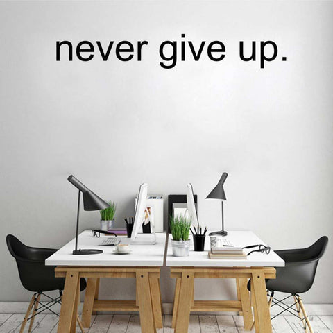 Never Give Up Inspirational Wall Decal Sticker