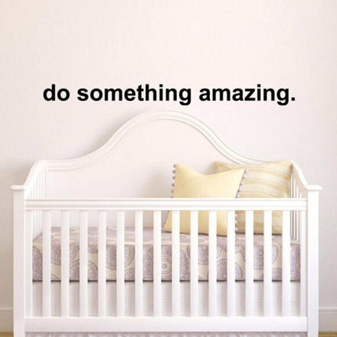 Do Something Amazing Wall Stickers Removable Stickers For Office Decoration price in nepal