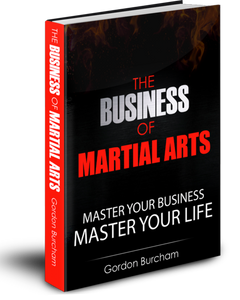 Book - The Business of Martial Arts by Gordon Burcham