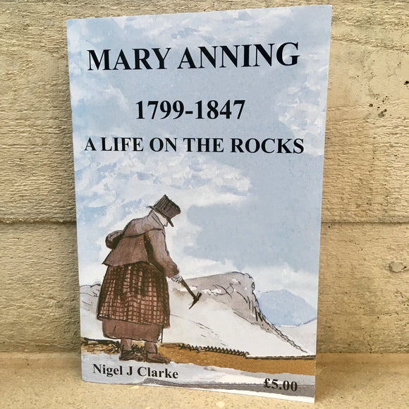 Mary Anning, A Life on the Rocks