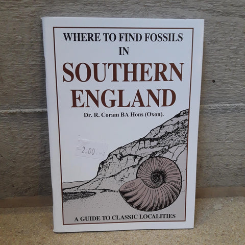 Where to Find Fossils in Southern England Pocket Book