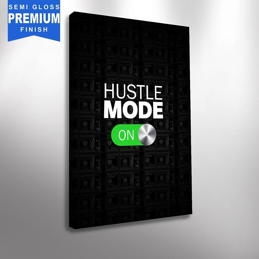 Hustle Mode (ON) - Canvas Print USA