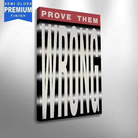 Prove Them Wrong - Canvas Print USA