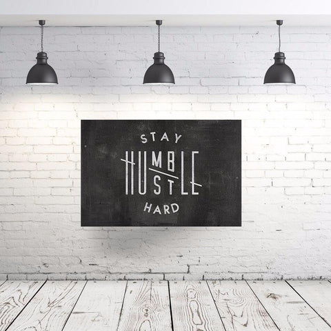 Stay Humble, Hustle Hard - Canvas Print USA