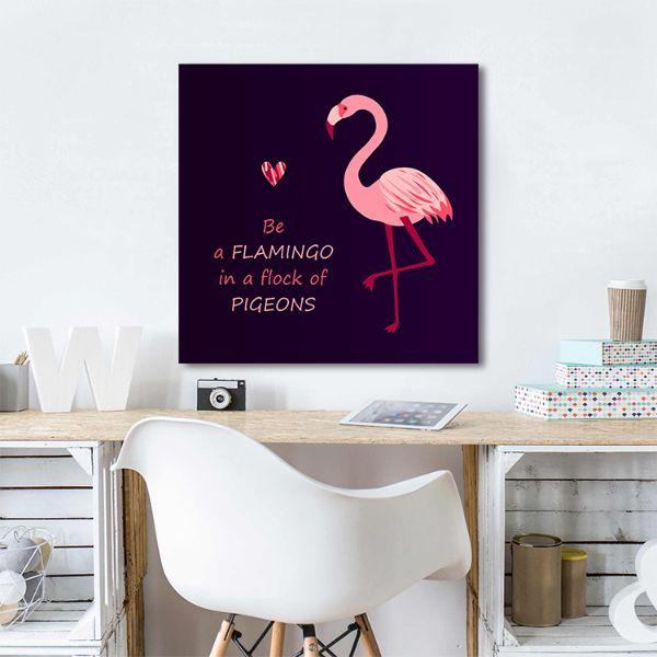 Be A Flamingo Quote Canvas Wall Art Print