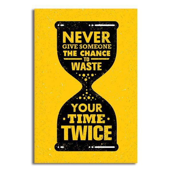 Buy Never Waste Time Quote Canvas Wall Art Canvasxnet