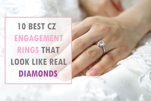 10 Best Cubic Zirconia Engagement Rings That Look Real