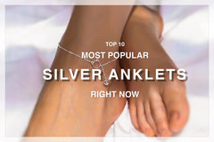 Top 10 Most Popular Sterling Silver Anklets Today