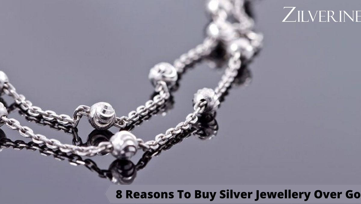 8 Reasons To Buy Silver Jewellery Over Gold