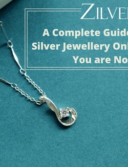 A Complete Guide to Purchasing Silver Jewellery Online to Make Sure You are Not Cheated