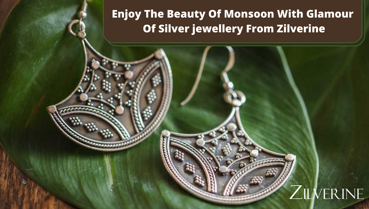 Enjoy The Beauty Of Monsoon With Glamour Of Silver jewellery From Zilverine