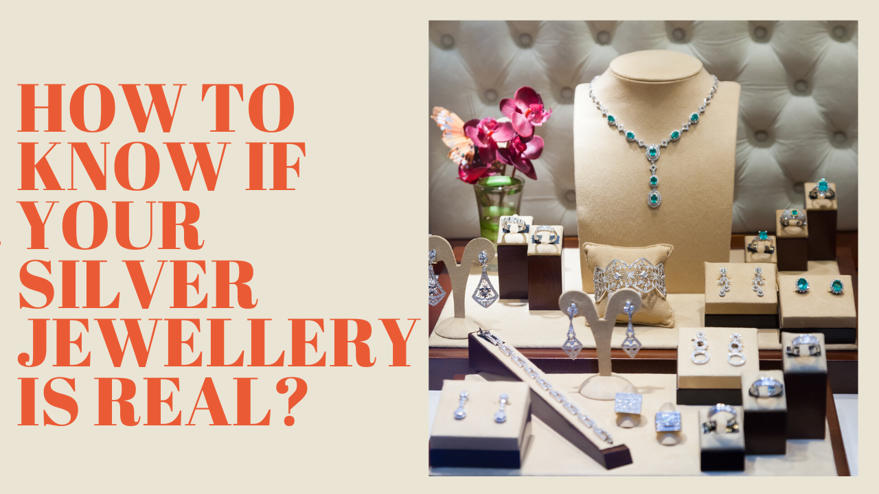 How To Know If Your Silver Jewellery Is Real?