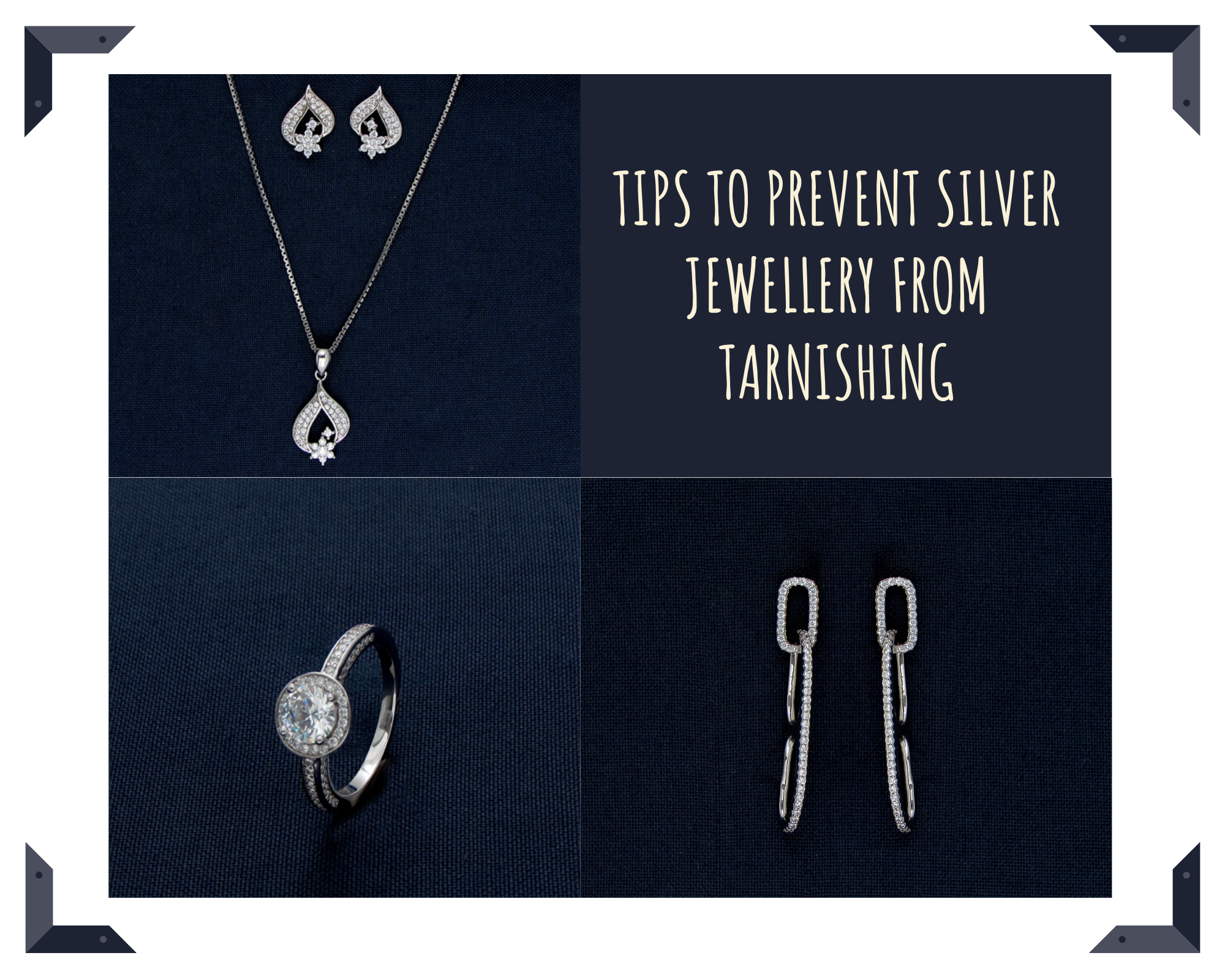 Tips to Prevent Silver Jewellery from Tarnishing