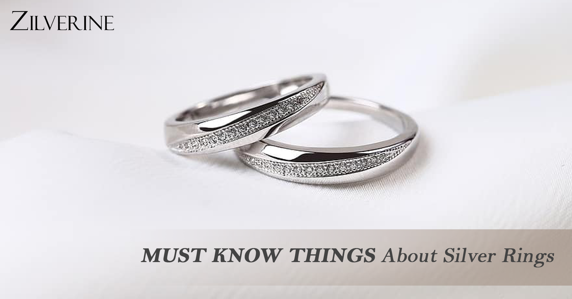 Must-Know Things About Silver Rings
